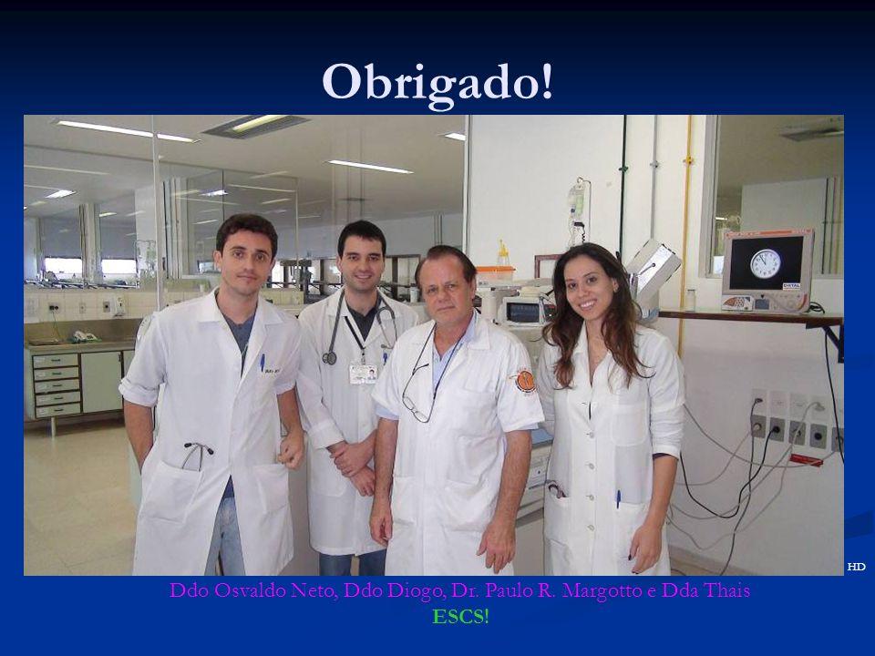 Ddo Osvaldo Neto, Ddo Diogo, Dr. Paulo R. Margotto e Dda Thais