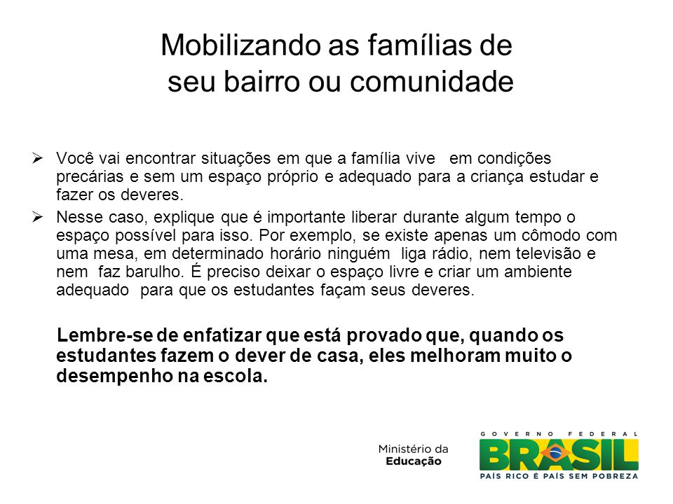Mobilizando as famílias de seu bairro ou comunidade