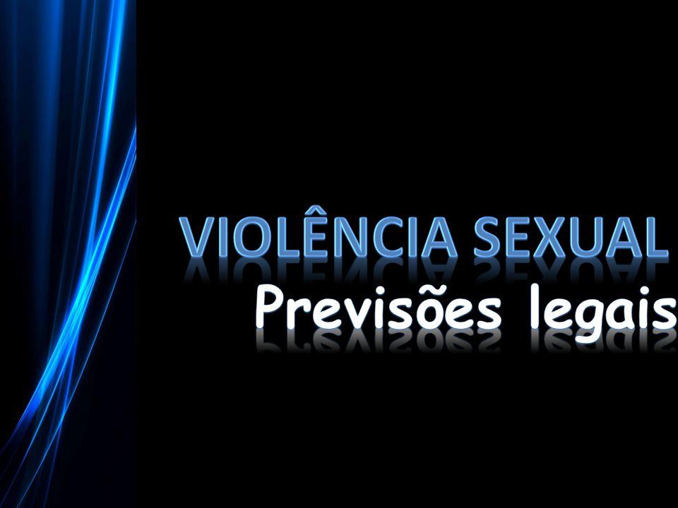 Violência Sexual Previsões legais