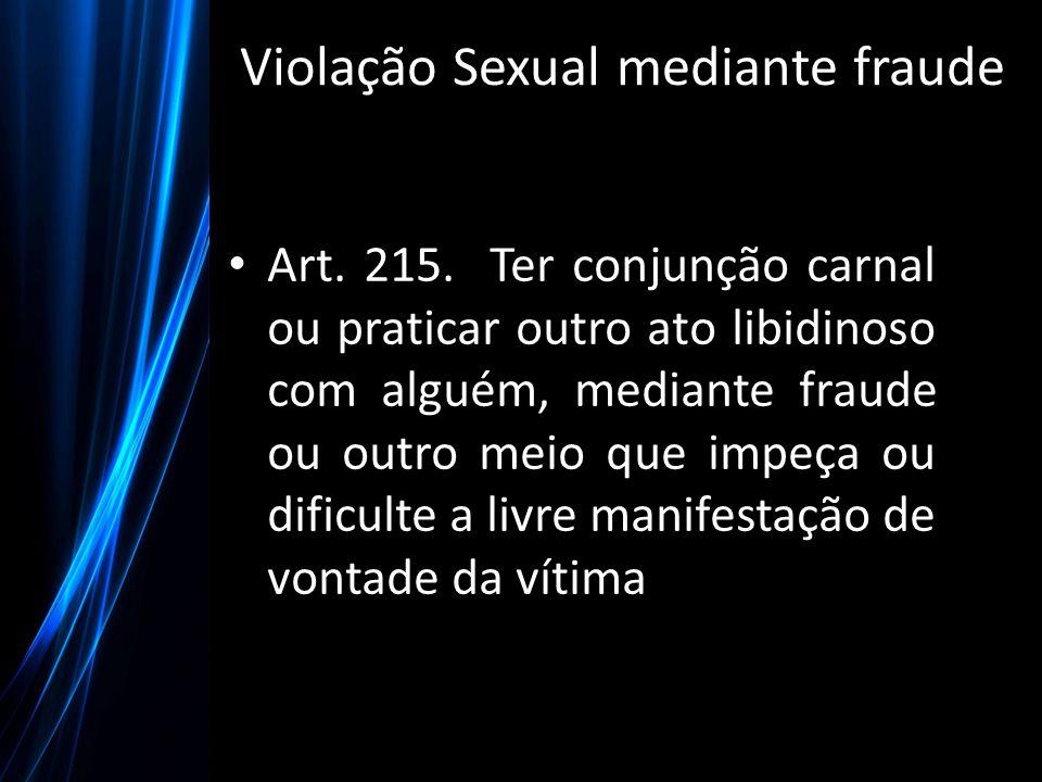 Violação Sexual mediante fraude