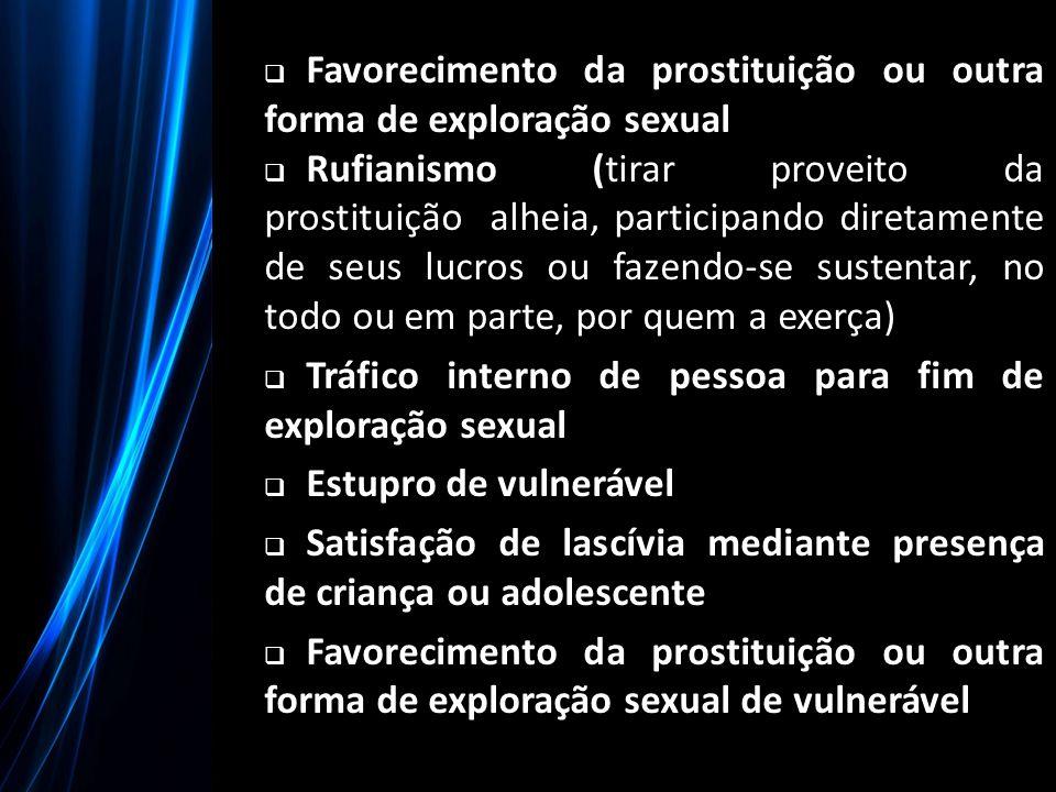 Favorecimento da prostituição ou outra forma de exploração sexual