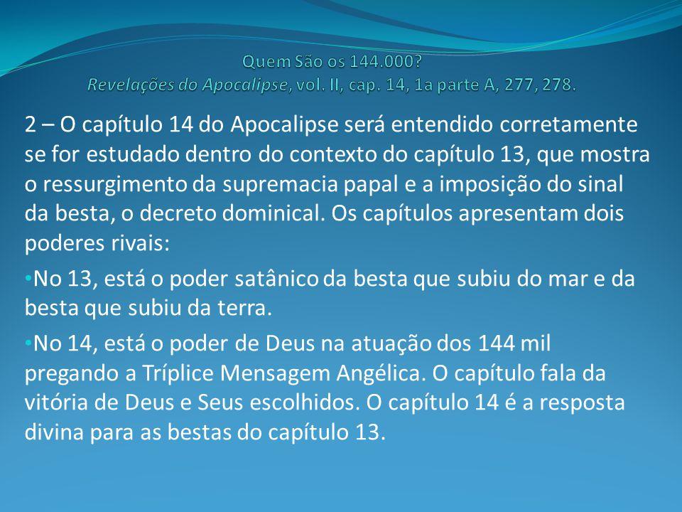 Quem São os 144. 000. Revelações do Apocalipse, vol. II, cap