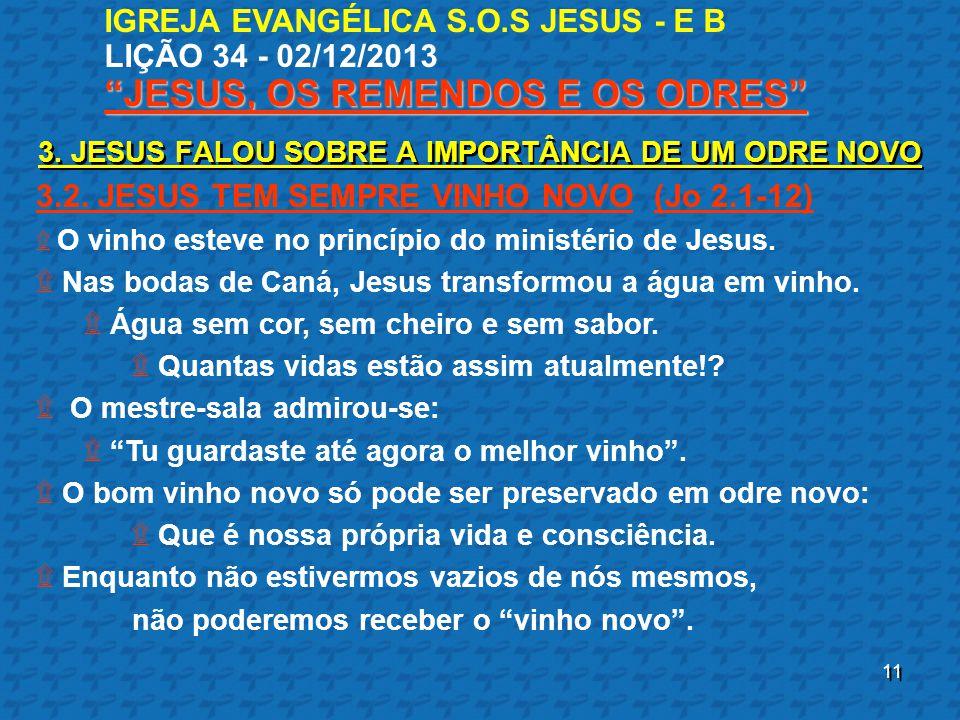 3.2. JESUS TEM SEMPRE VINHO NOVO (Jo 2.1-12)