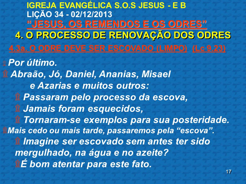 4. O PROCESSO DE RENOVAÇÃO DOS ODRES