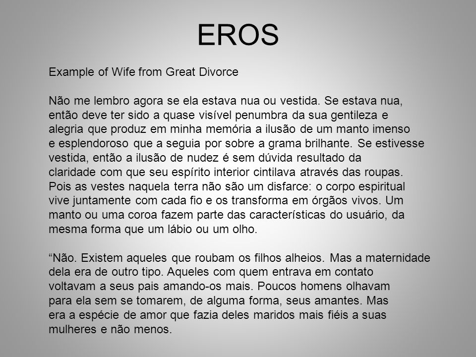 EROS Example of Wife from Great Divorce