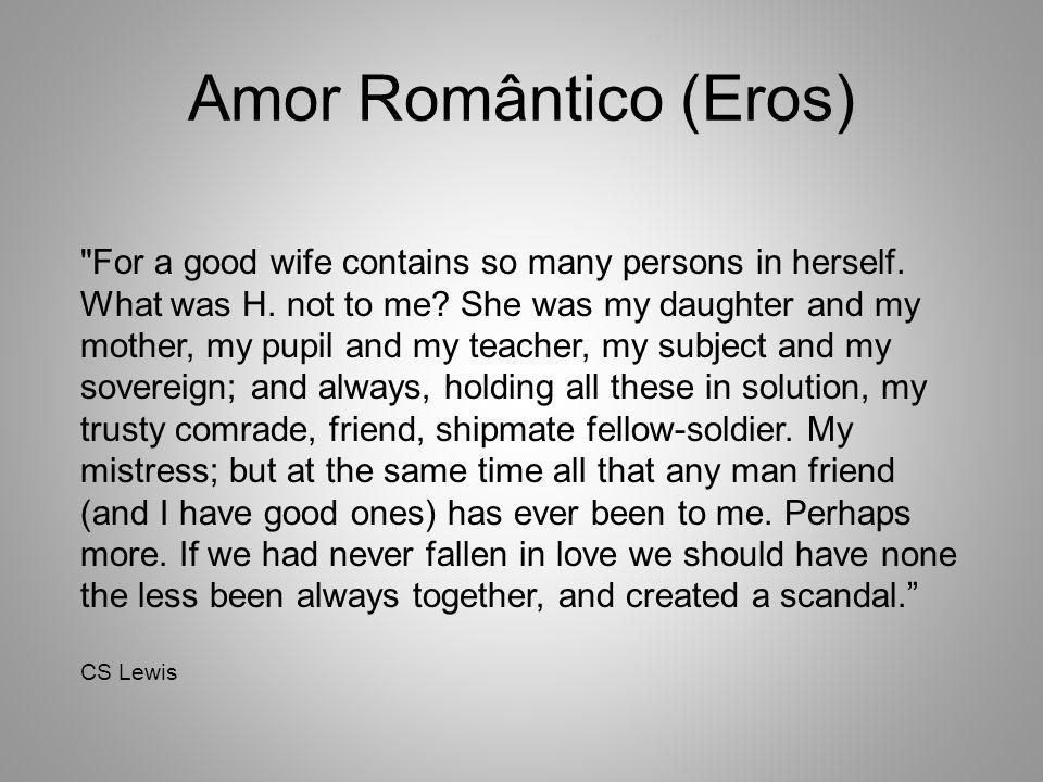 Amor Romântico (Eros)
