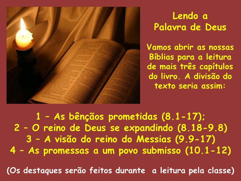 1 – As bênçãos prometidas (8.1-17);