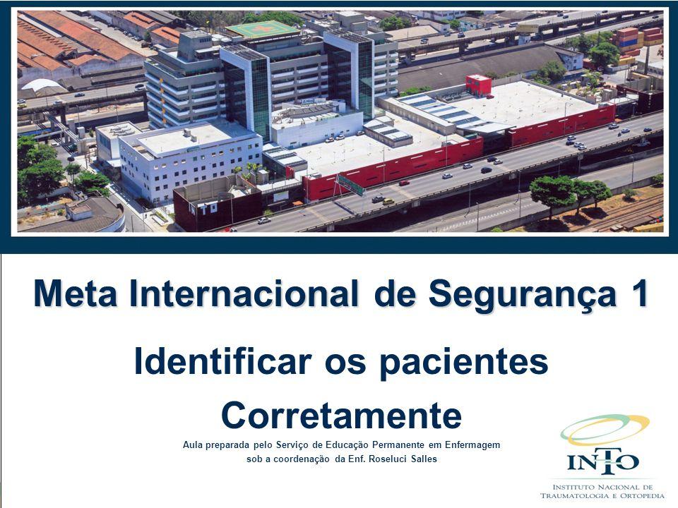 Meta Internacional de Segurança 1 Corretamente