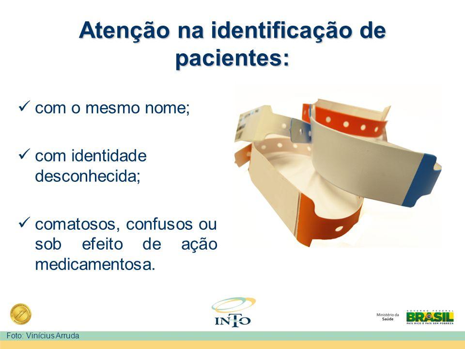 Atenção na identificação de pacientes:
