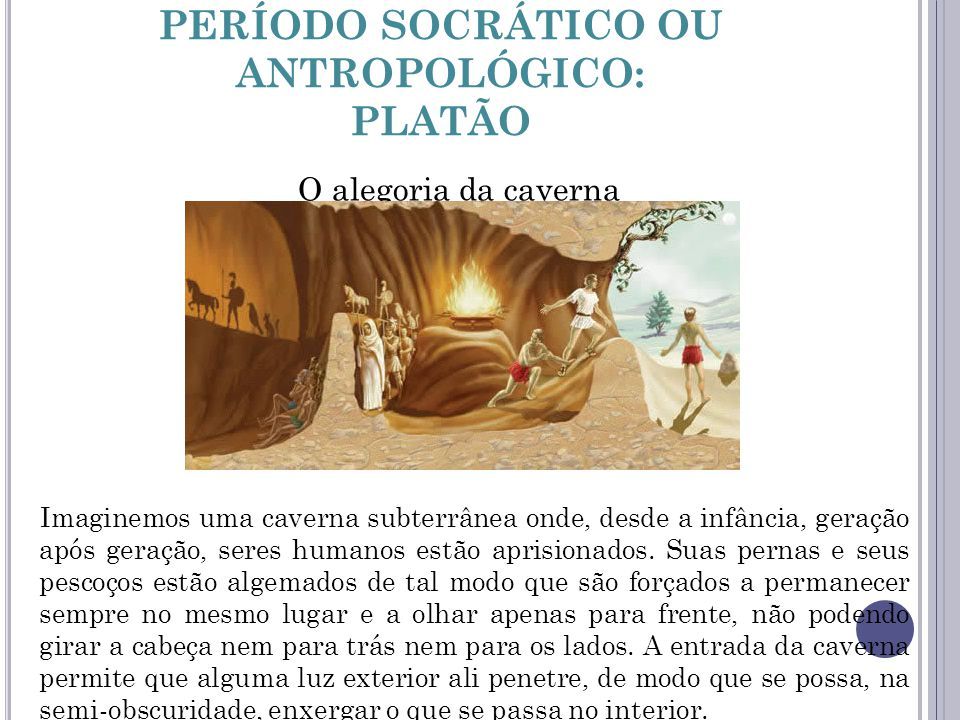 PERÍODO SOCRÁTICO OU ANTROPOLÓGICO: PLATÃO