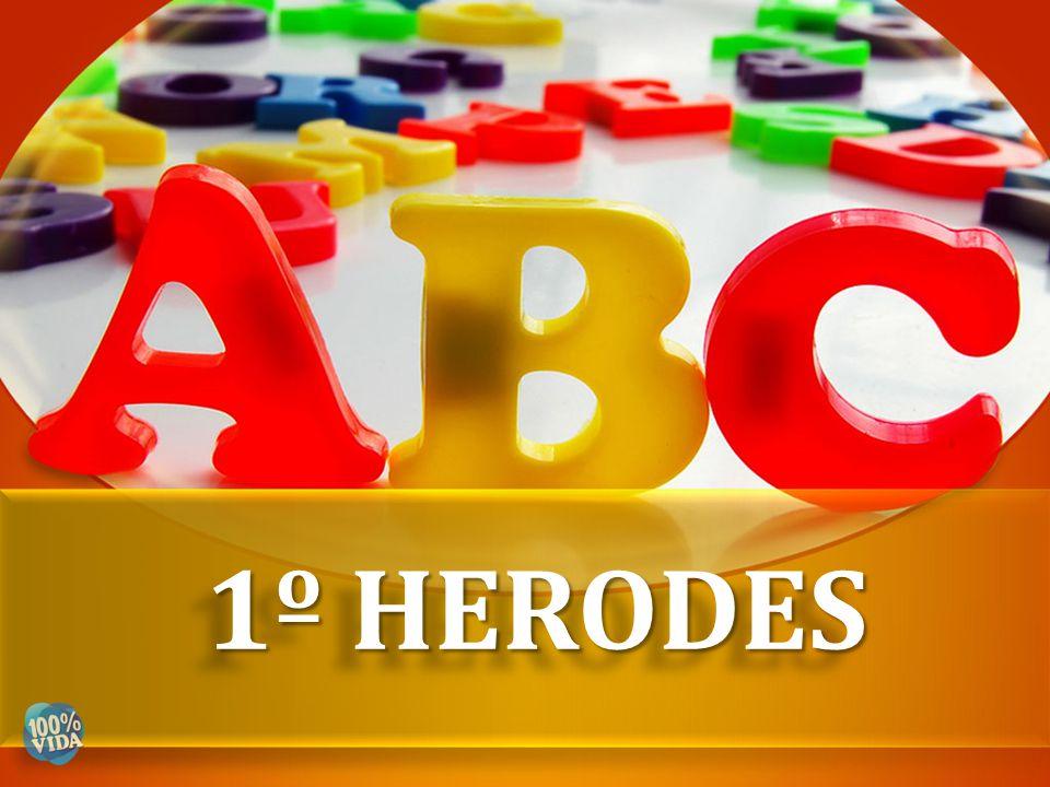 1º HERODES