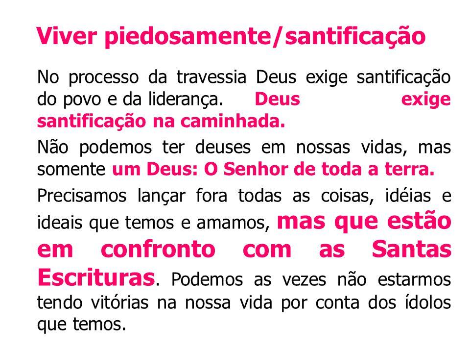 Viver piedosamente/santificação