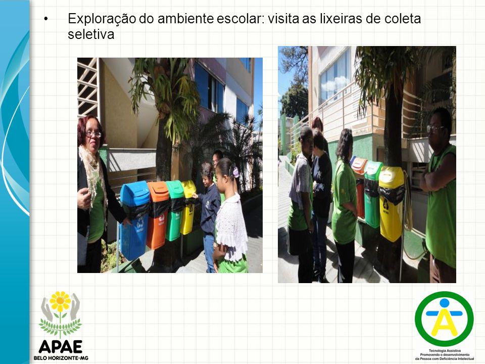 Exploração do ambiente escolar: visita as lixeiras de coleta seletiva