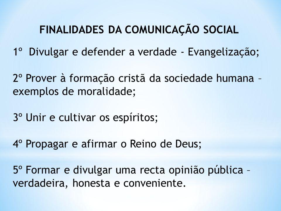 FINALIDADES DA COMUNICAÇÃO SOCIAL