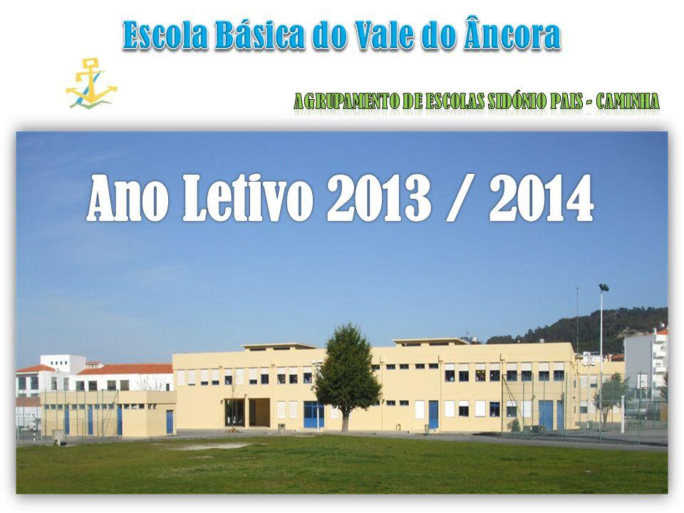 Ano Letivo 2013 / 2014 Escola Básica do Vale do Âncora