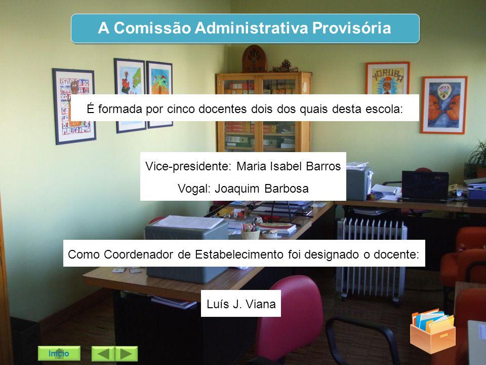 A Comissão Administrativa Provisória
