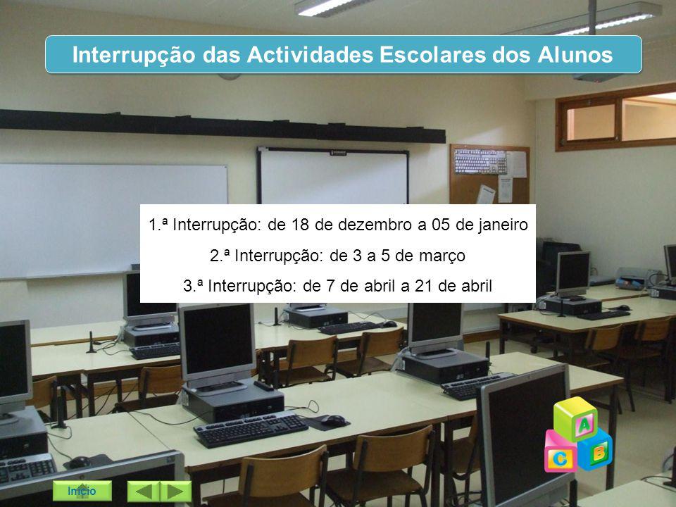 Interrupção das Actividades Escolares dos Alunos
