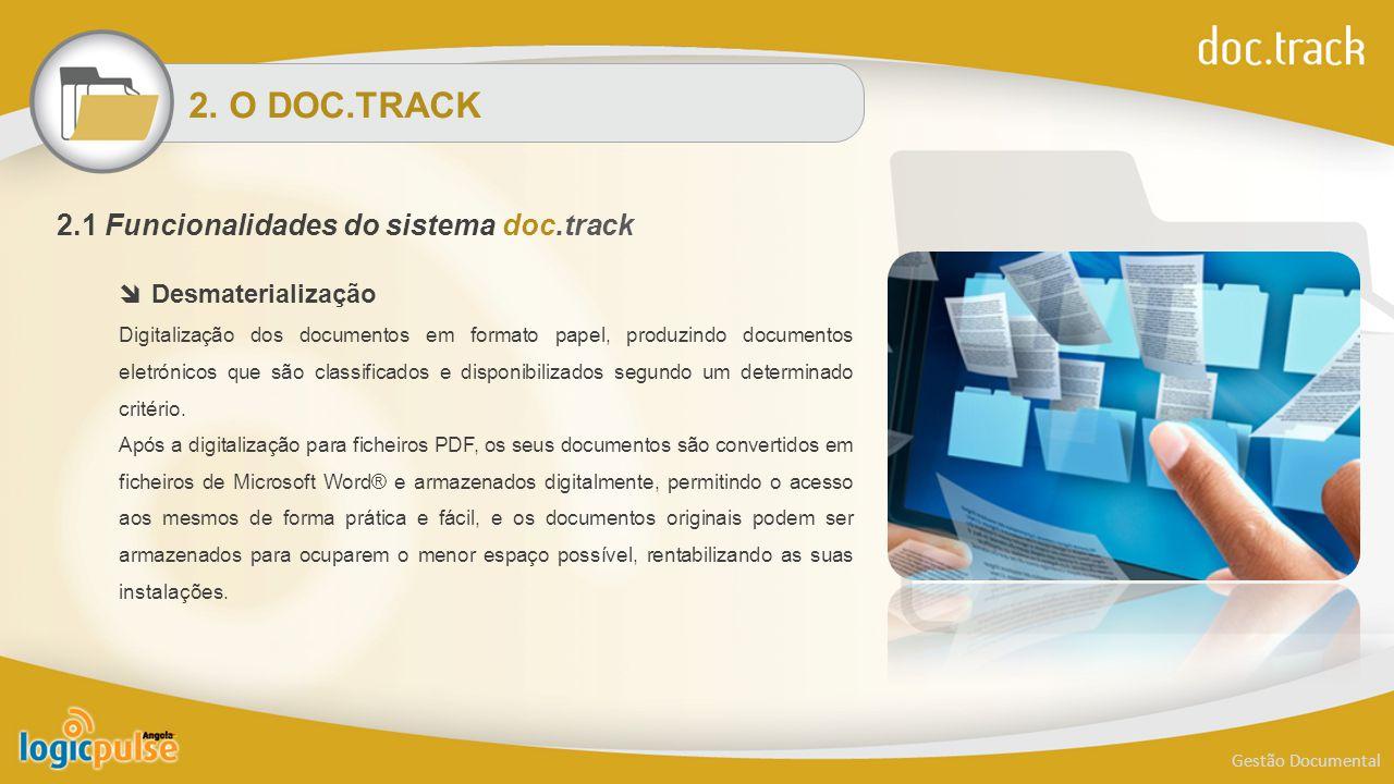 2. O DOC.TRACK 2.1 Funcionalidades do sistema doc.track