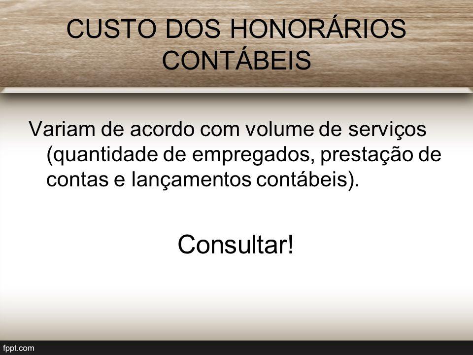 CUSTO DOS HONORÁRIOS CONTÁBEIS