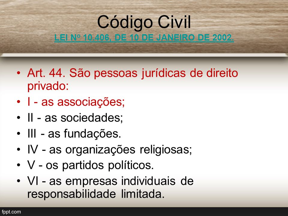 Código Civil LEI No 10.406, DE 10 DE JANEIRO DE 2002.
