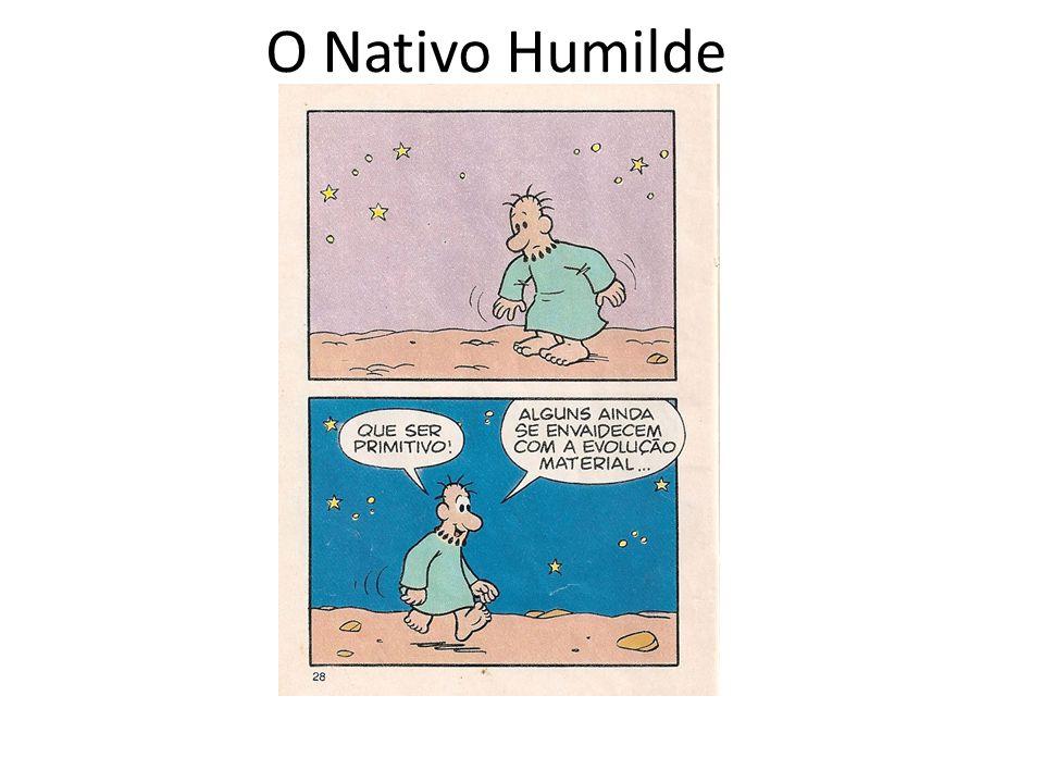 O Nativo Humilde