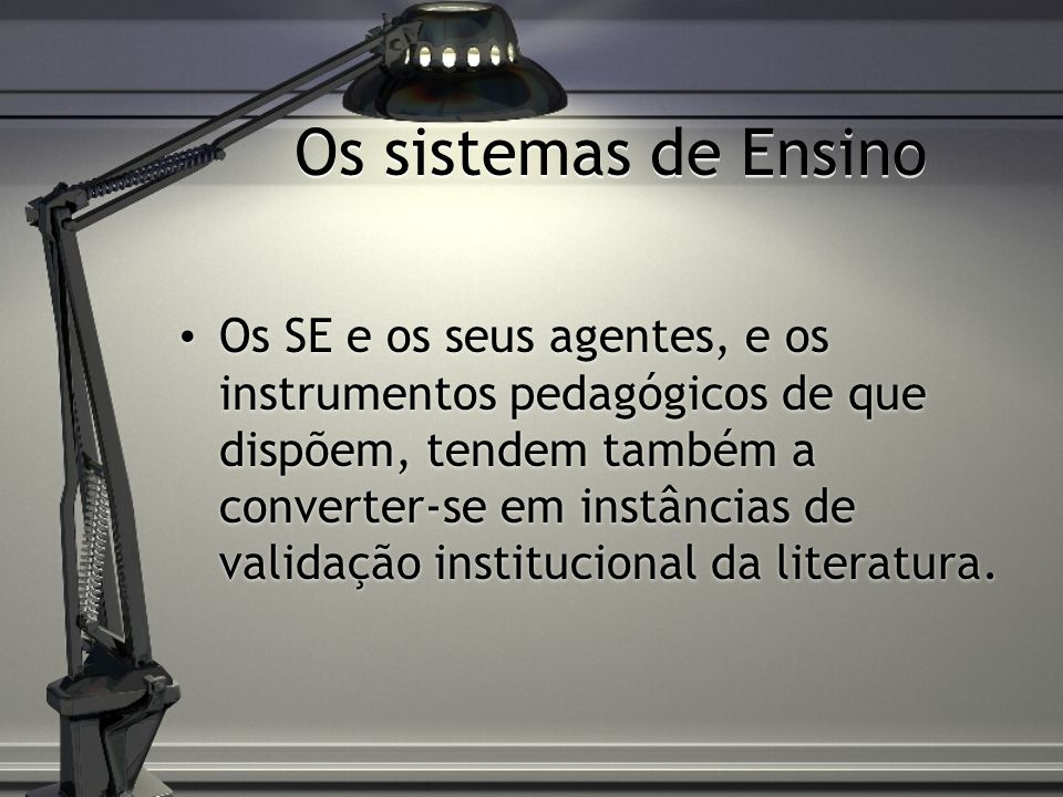 Os sistemas de Ensino