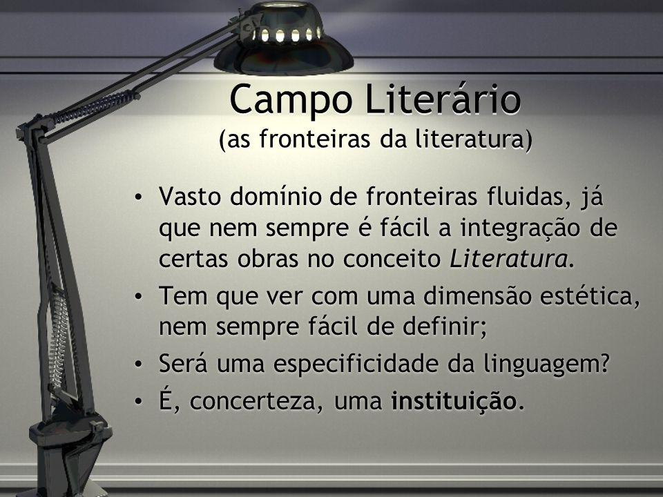 Campo Literário (as fronteiras da literatura)