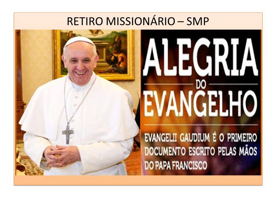 RETIRO MISSIONÁRIO – SMP