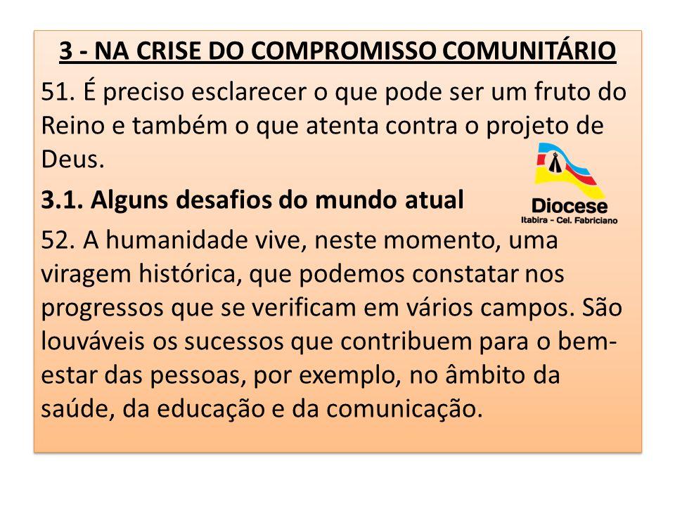 3 - NA CRISE DO COMPROMISSO COMUNITÁRIO 51