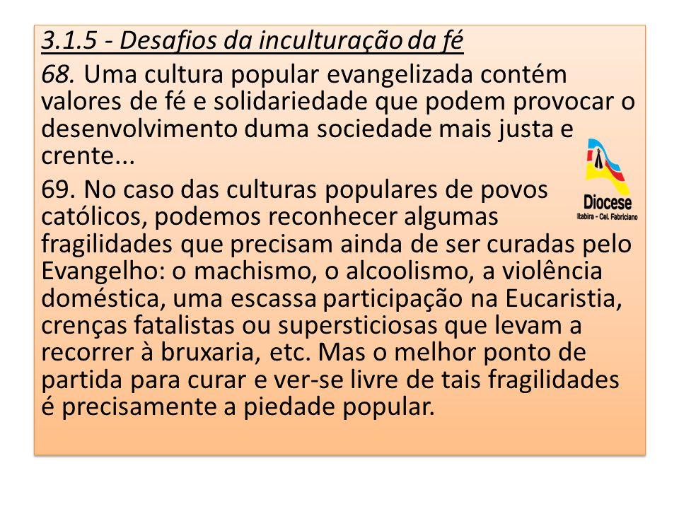 3.1.5 - Desafios da inculturação da fé