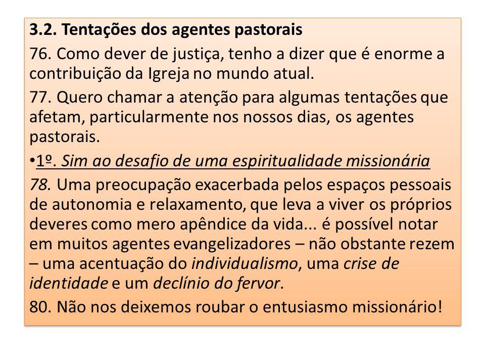 3.2. Tentações dos agentes pastorais