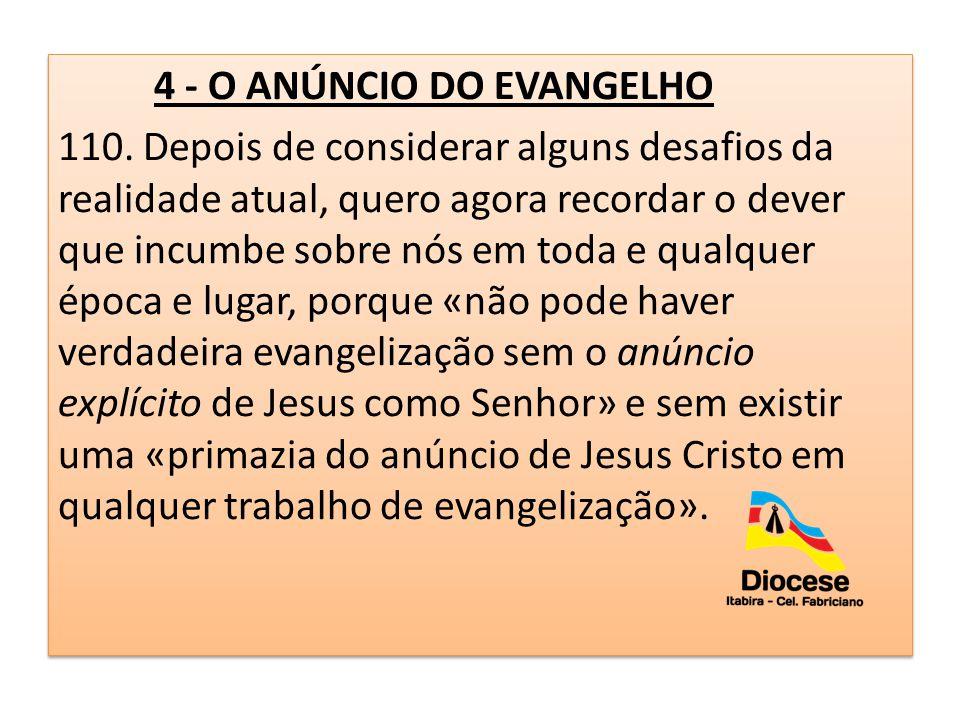 4 - O ANÚNCIO DO EVANGELHO 110