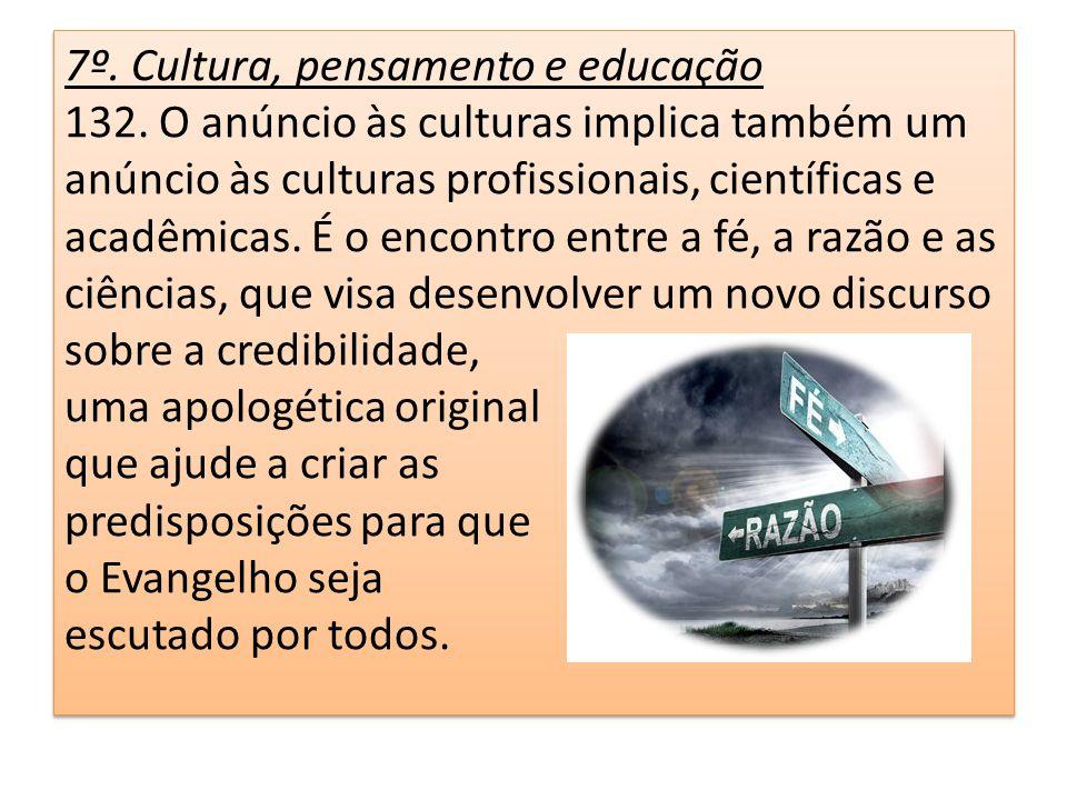 7º. Cultura, pensamento e educação 132