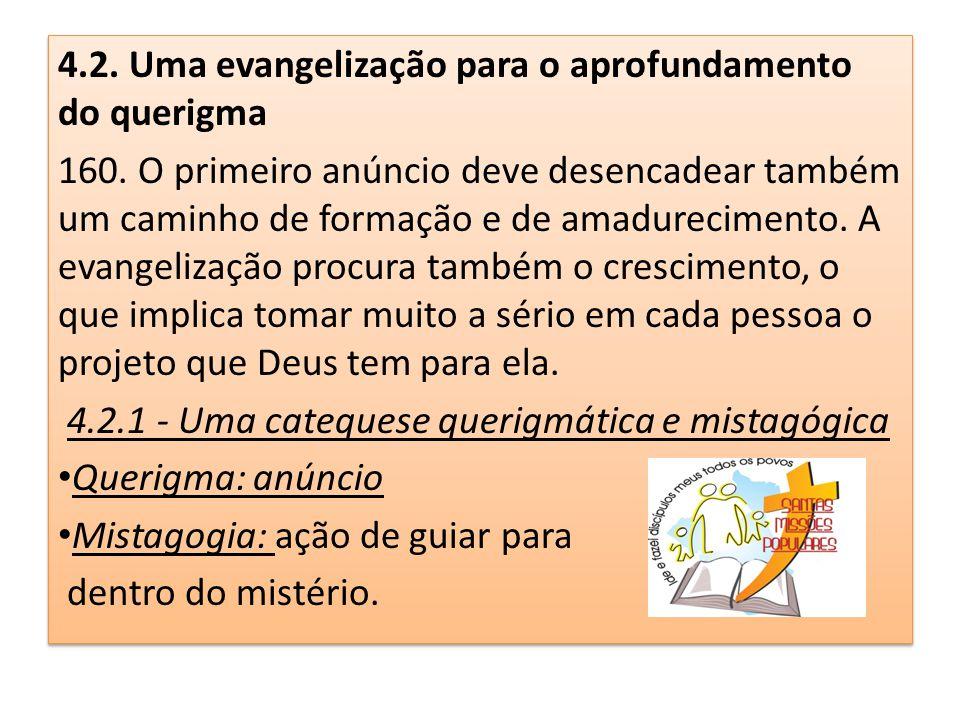 4.2. Uma evangelização para o aprofundamento do querigma