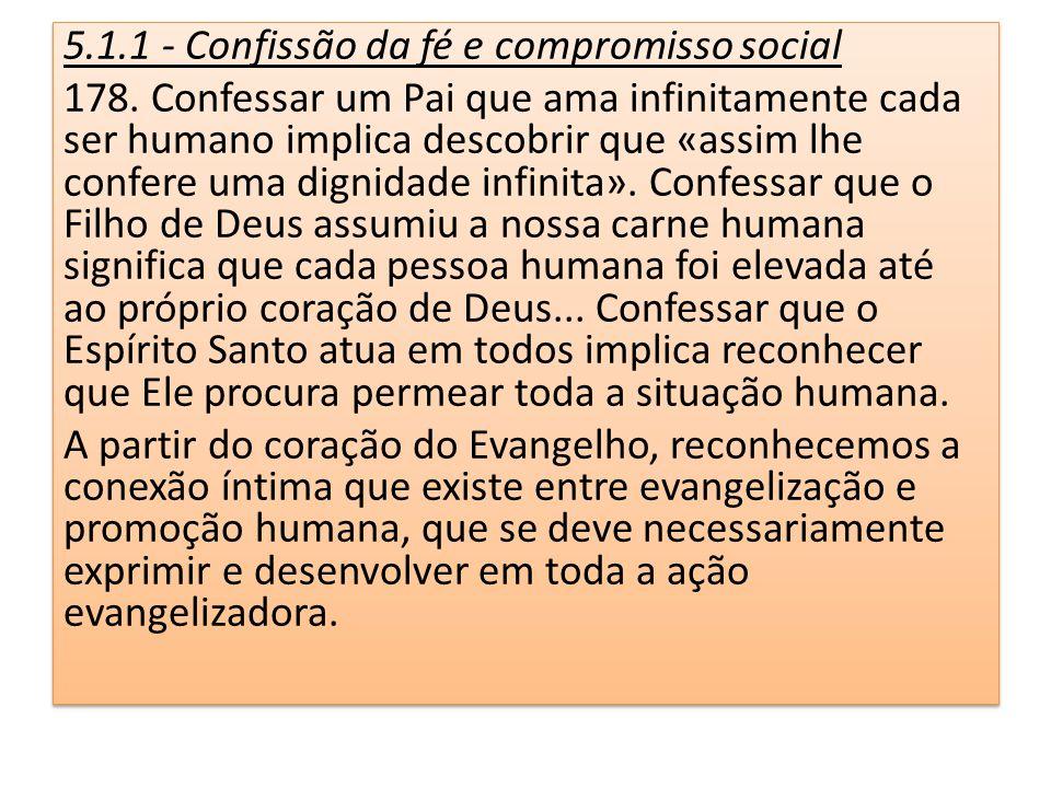 5.1.1 - Confissão da fé e compromisso social