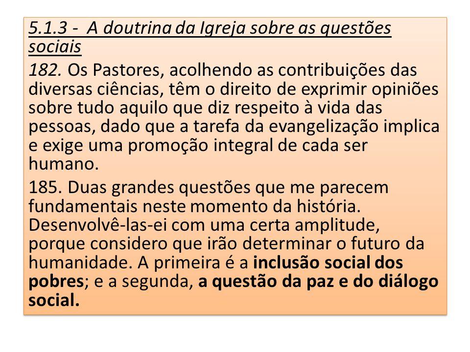 5.1.3 - A doutrina da Igreja sobre as questões sociais