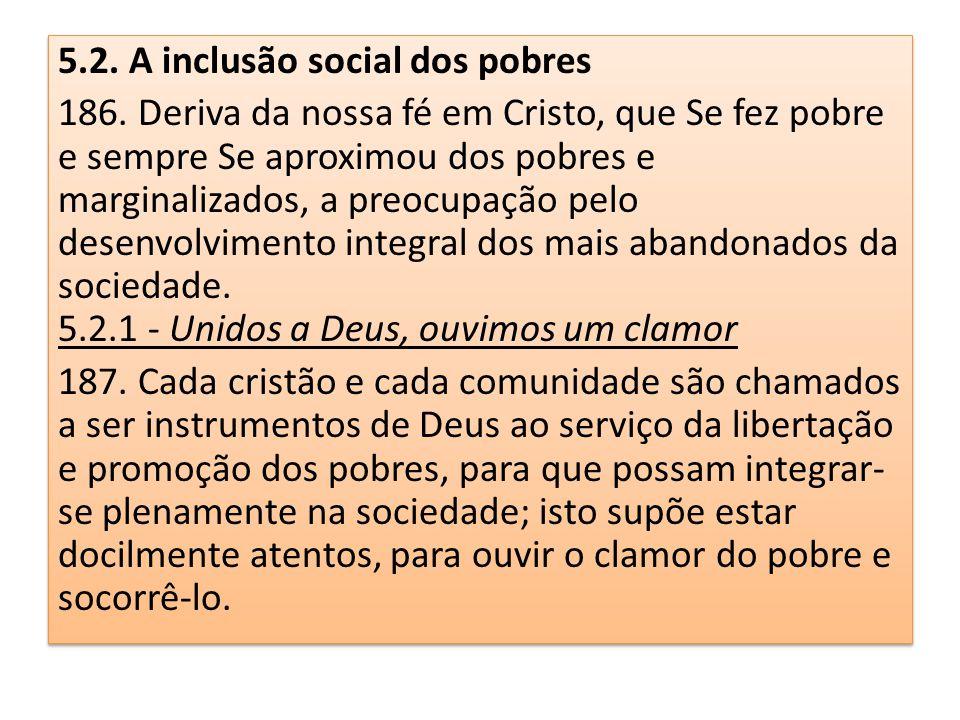 5.2. A inclusão social dos pobres