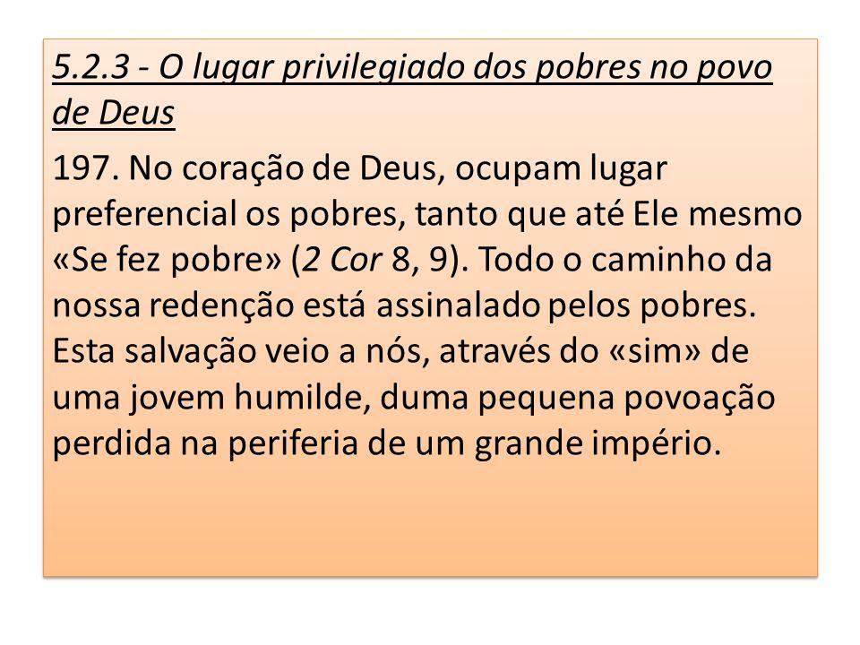 5.2.3 - O lugar privilegiado dos pobres no povo de Deus