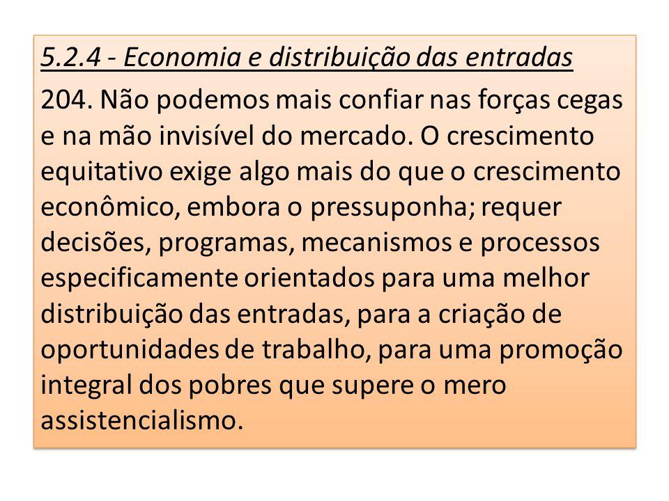 5.2.4 - Economia e distribuição das entradas