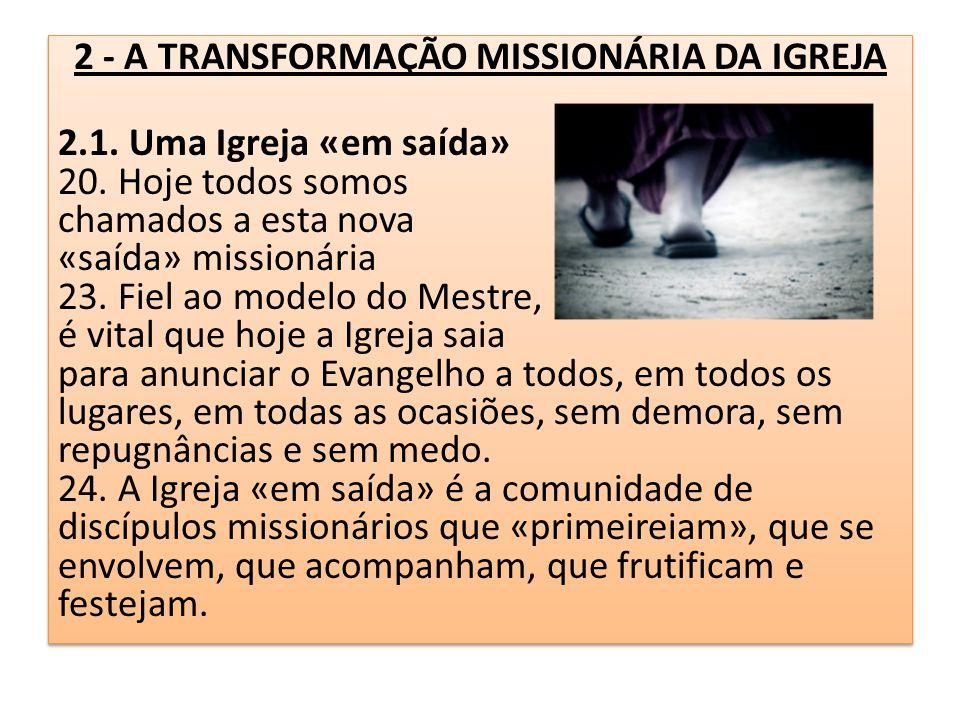 2 - A TRANSFORMAÇÃO MISSIONÁRIA DA IGREJA