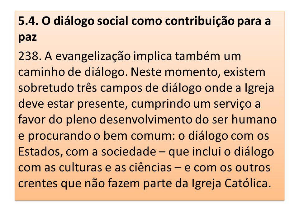 5.4. O diálogo social como contribuição para a paz