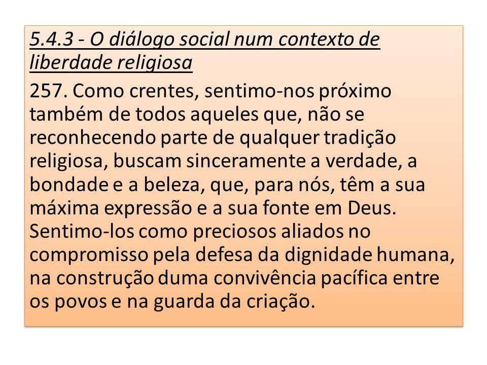 5.4.3 - O diálogo social num contexto de liberdade religiosa