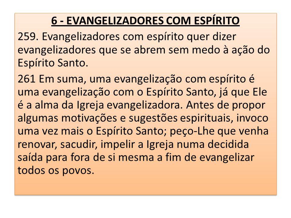 6 - EVANGELIZADORES COM ESPÍRITO