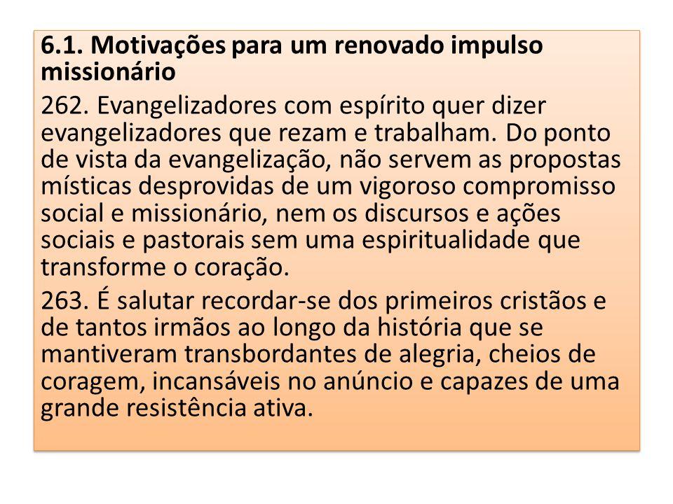 6.1. Motivações para um renovado impulso missionário