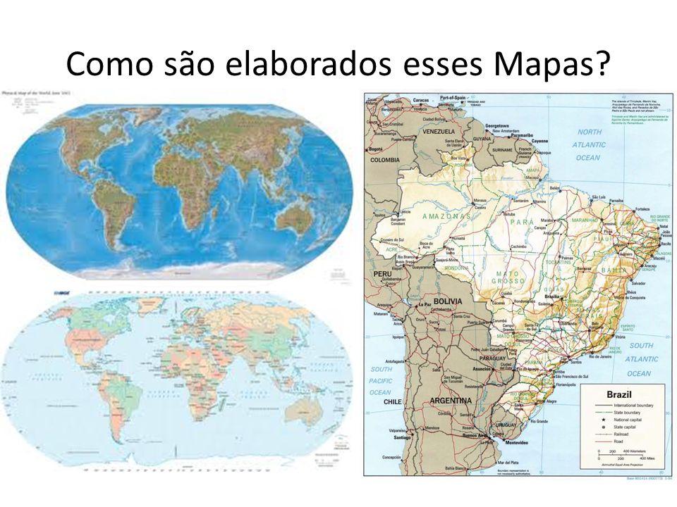 Como são elaborados esses Mapas