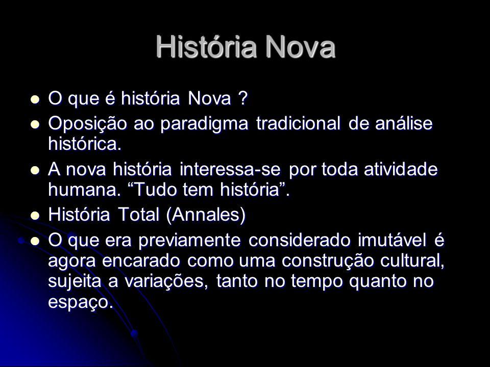 História Nova O que é história Nova