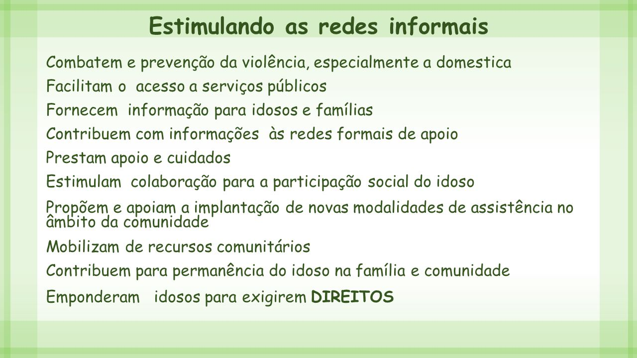 Estimulando as redes informais