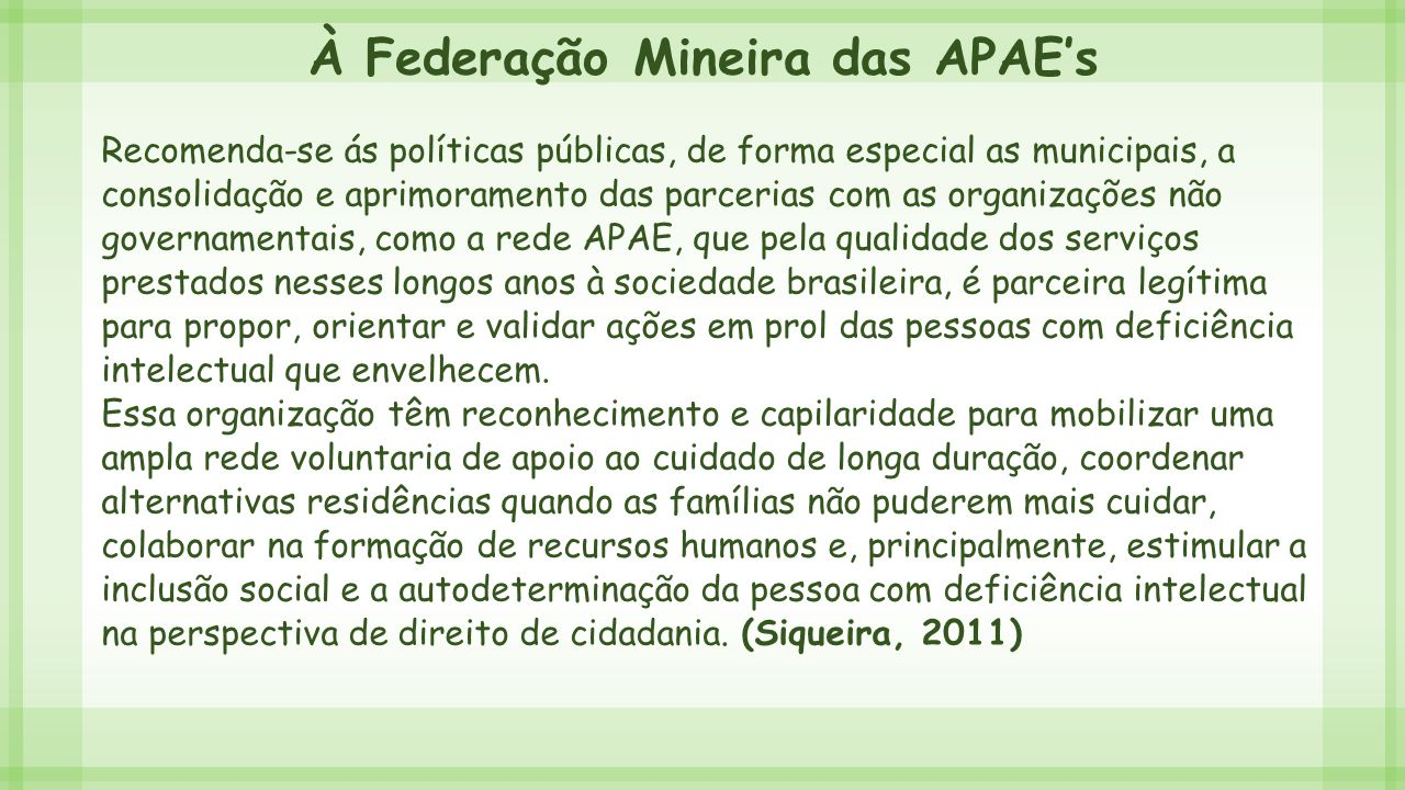 À Federação Mineira das APAE's