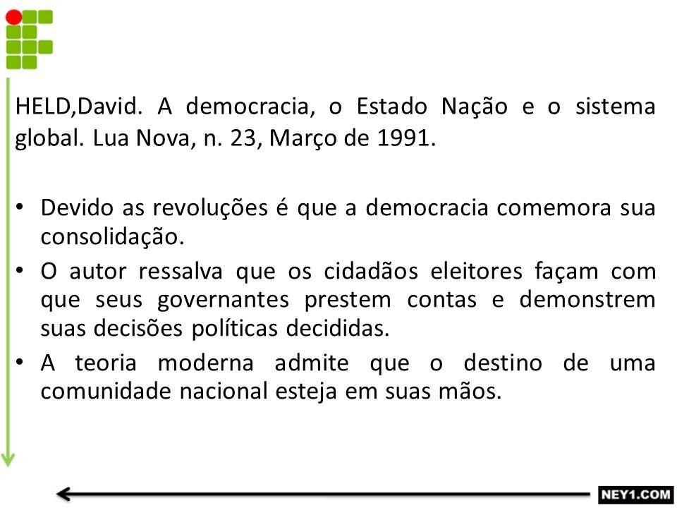 HELD,David. A democracia, o Estado Nação e o sistema global