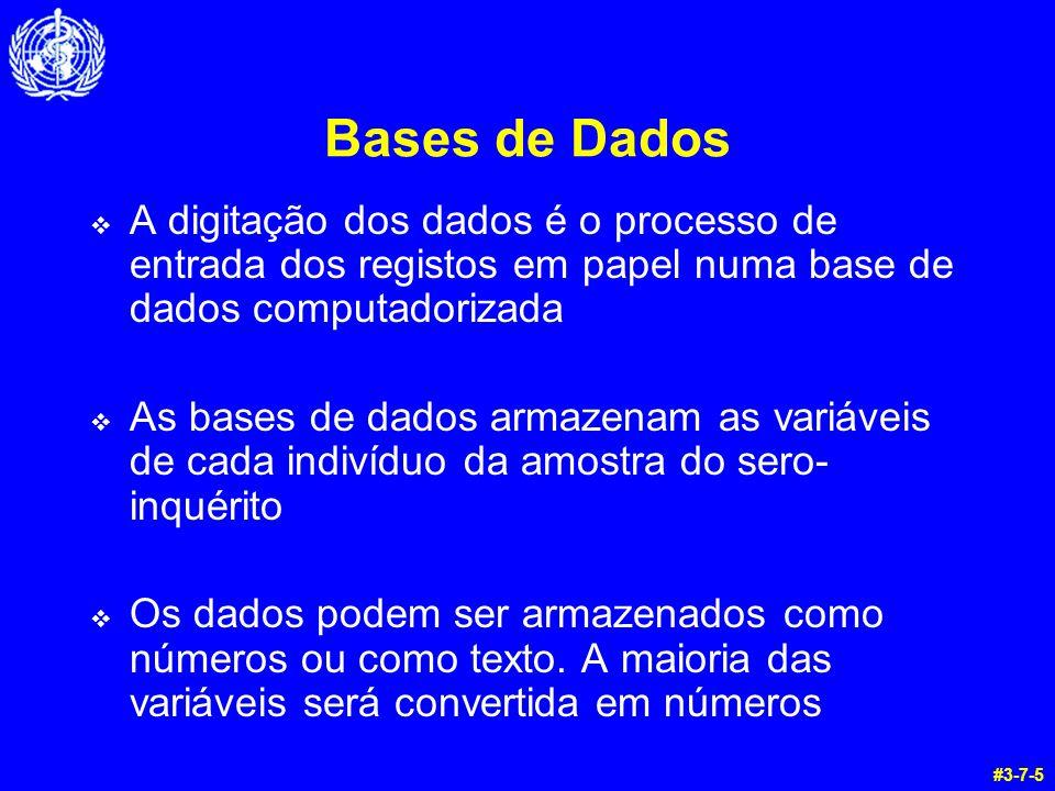 Bases de Dados A digitação dos dados é o processo de entrada dos registos em papel numa base de dados computadorizada.